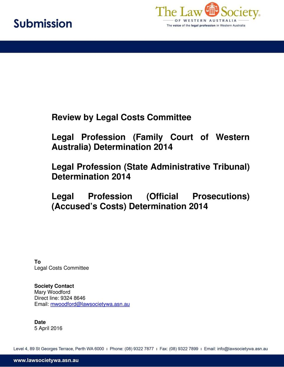Profession (Official Prosecutions) (Accused s Costs) Determination 2014 To Legal Costs