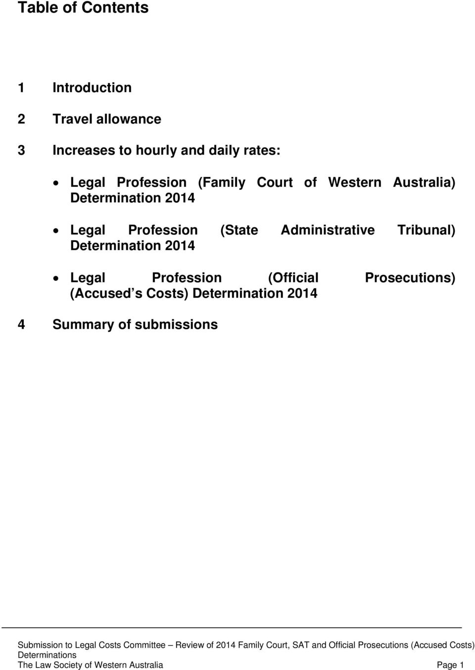 Administrative Tribunal) Determination 2014 Legal Profession (Official Prosecutions)