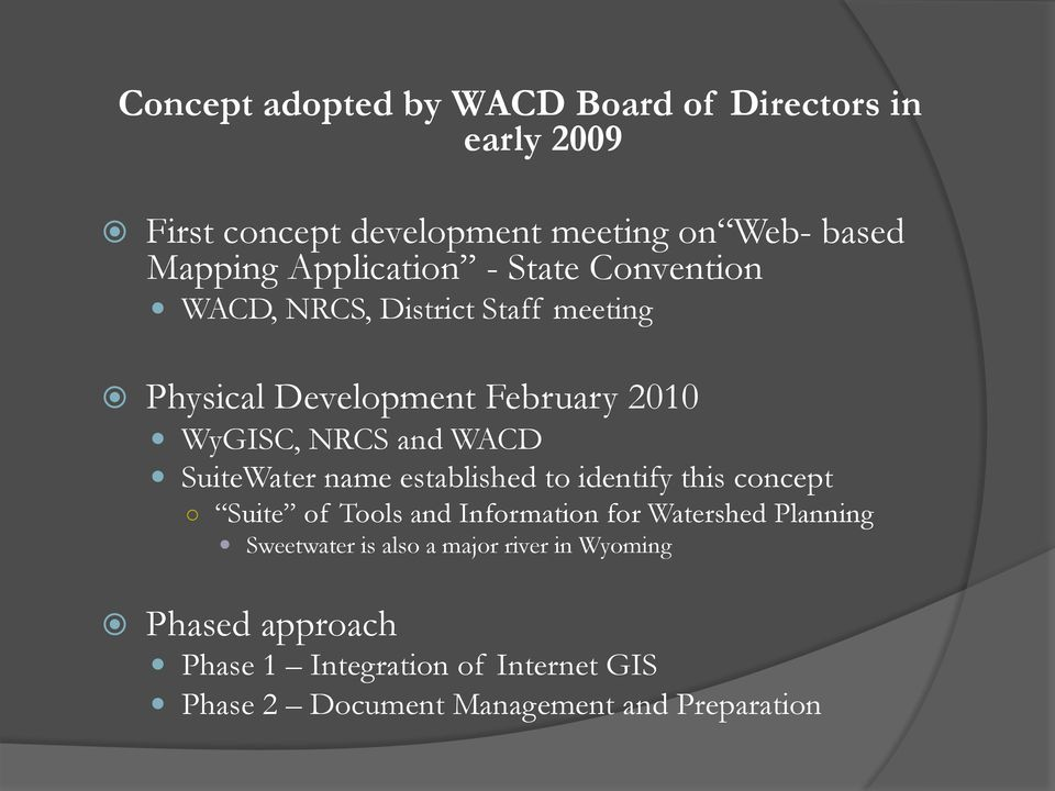 WACD SuiteWater name established to identify this concept Suite of Tools and Information for Watershed Planning