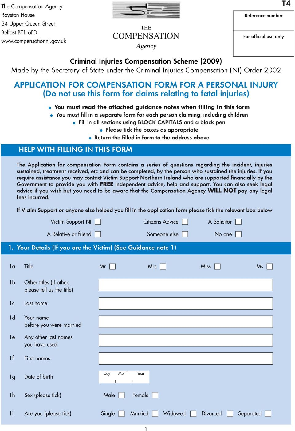 2002 APPLICATION FOR COMPENSATION FORM FOR A PERSONAL INJURY (Do not use this form for claims relating to fatal injuries) You must read the attached guidance notes when filling in this form You must