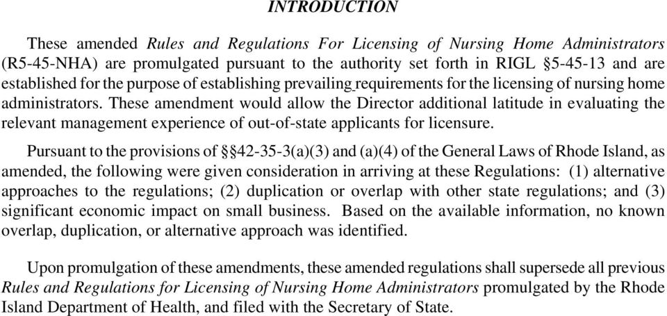 These amendment would allow the Director additional latitude in evaluating the relevant management experience of out-of-state applicants for licensure.