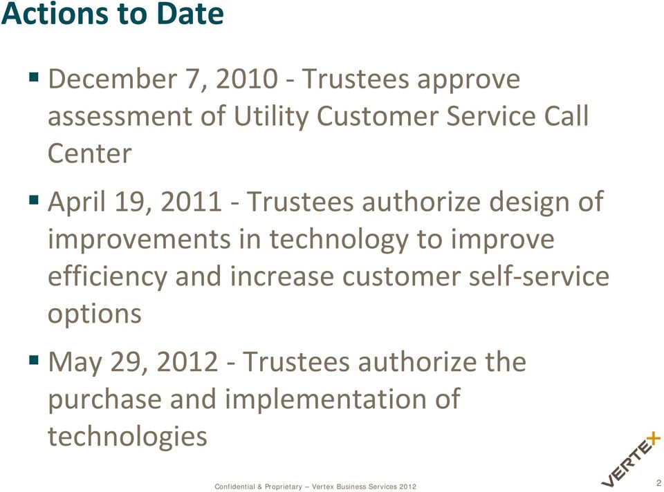 efficiency and increase customer stomerself service ser options May 29, 2012 Trustees authorize