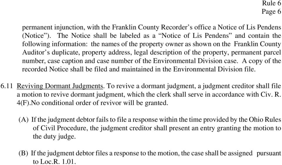 legal description of the property, permanent parcel number, case caption and case number of the Environmental Division case.