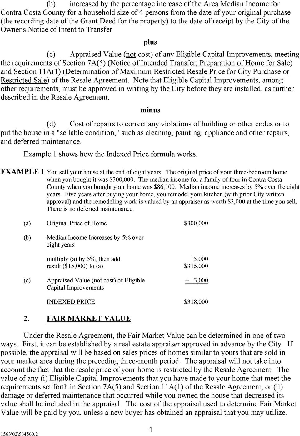 requirements of Section 7A(5) (Notice of Intended Transfer; Preparation of Home for Sale) and Section 11A(1) (Determination of Maximum Restricted Resale Price for City Purchase or Restricted Sale) of