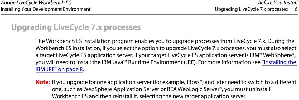 x processes, you must also select a target LiveCycle ES application server.