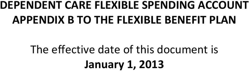FLEXIBLE BENEFIT PLAN The