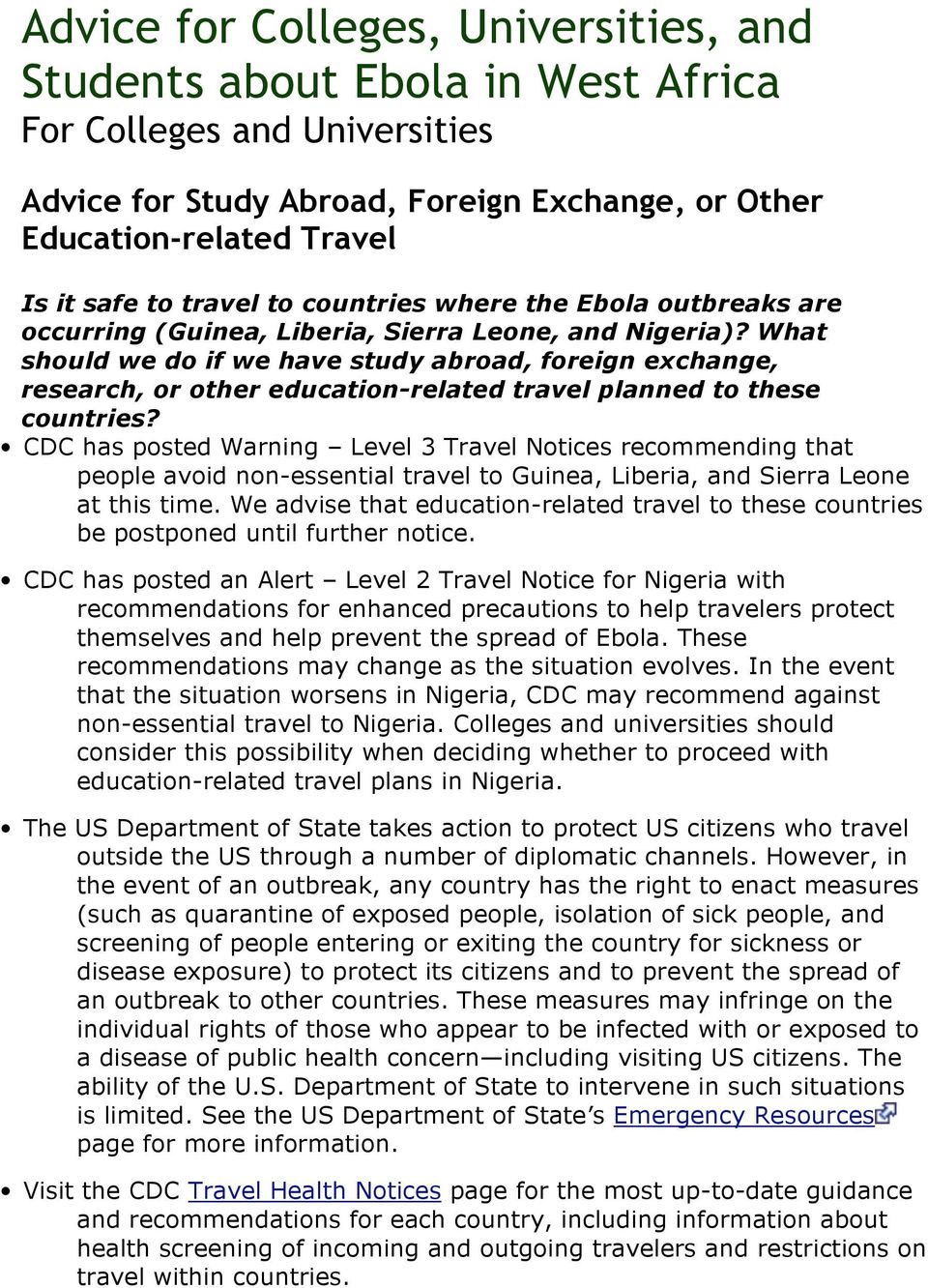 What should we do if we have study abroad, foreign exchange, research, or other education-related travel planned to these countries?