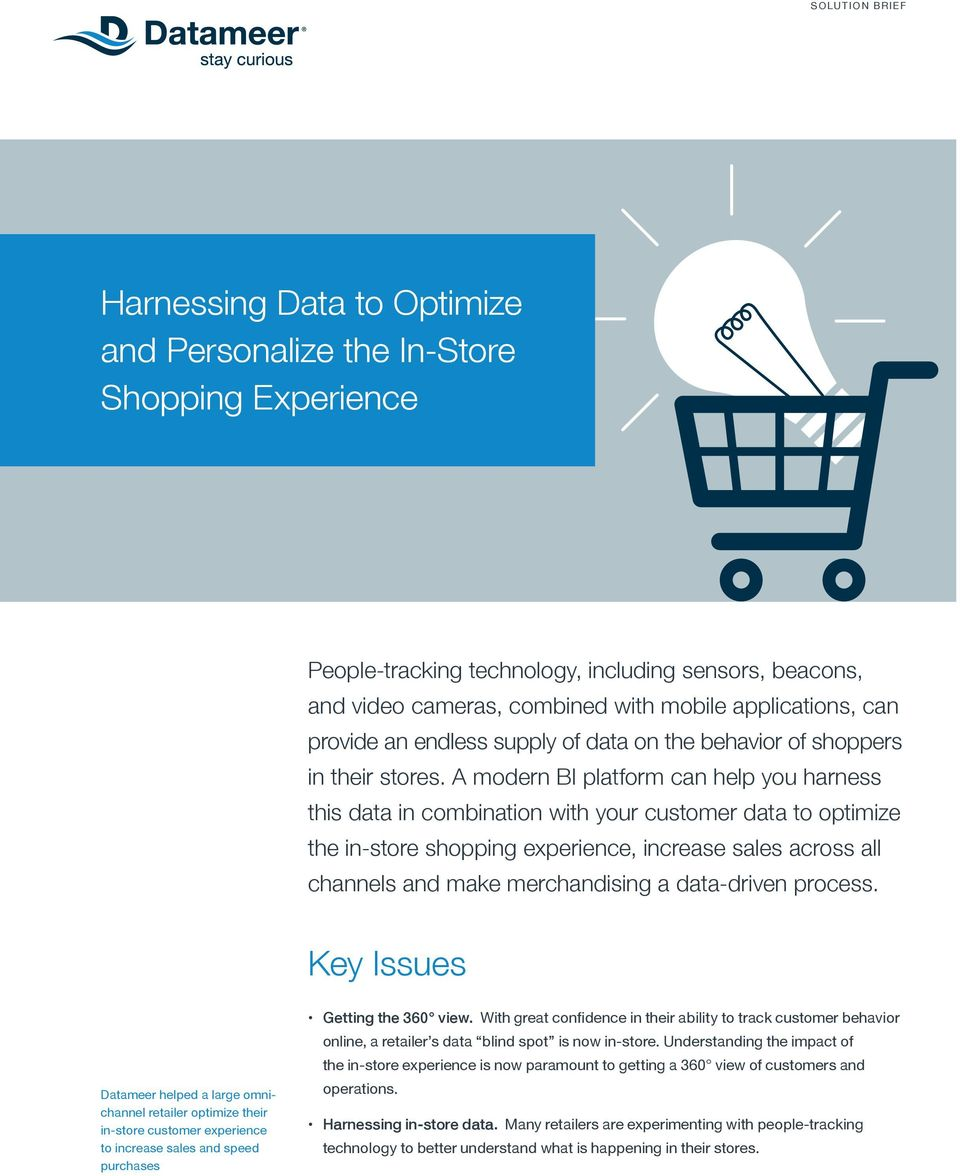 A modern BI platform can help you harness this data in combination with your customer data to optimize the in-store shopping experience, increase sales across all channels and make merchandising a