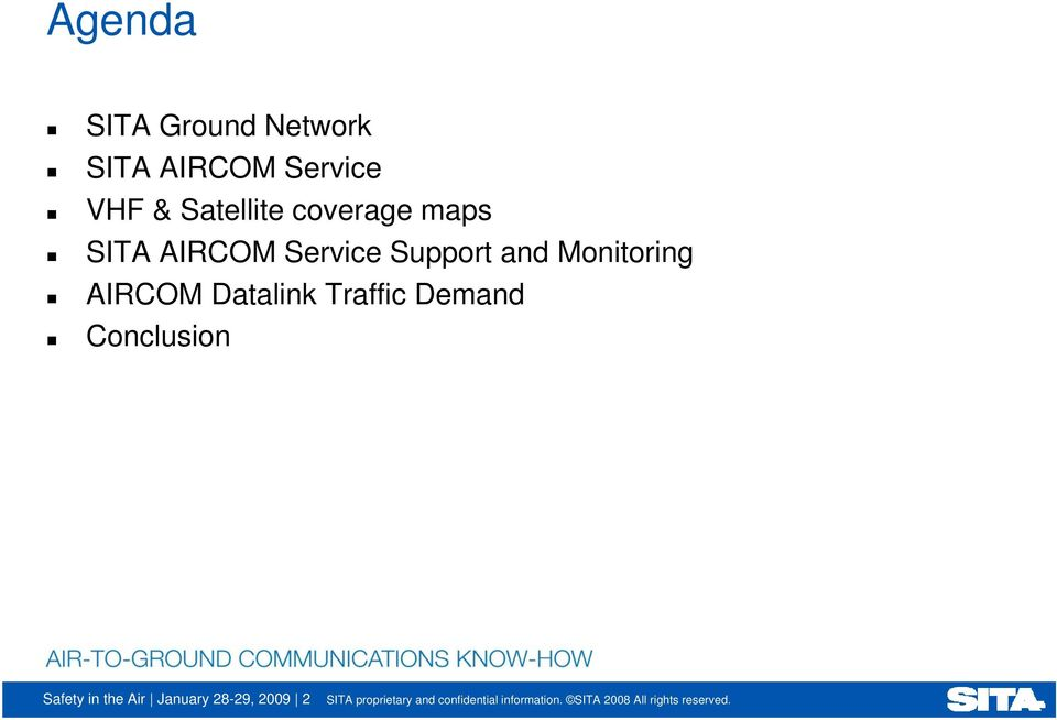 Support and Monitoring AIRCOM Datalink Traffic