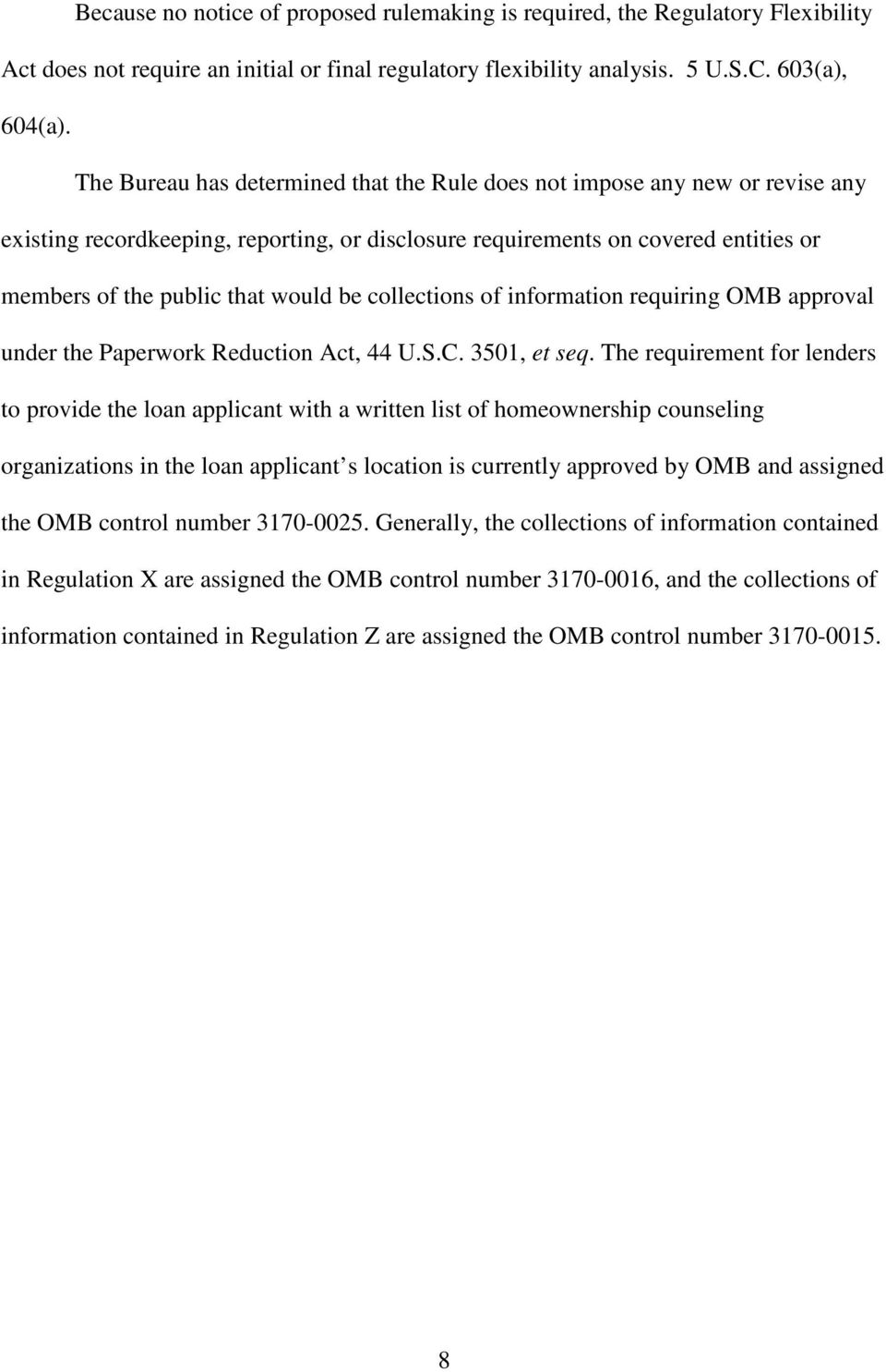 collections of information requiring OMB approval under the Paperwork Reduction Act, 44 U.S.C. 3501, et seq.