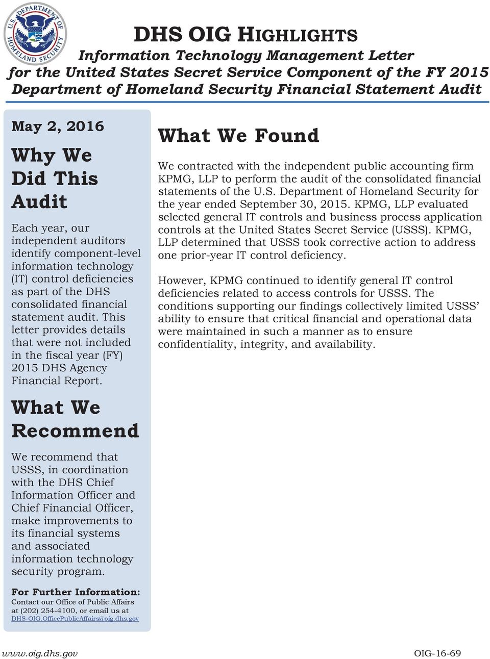 This letter provides details that were not included in the fiscal year (FY) 2015 DHS Agency Financial Report.