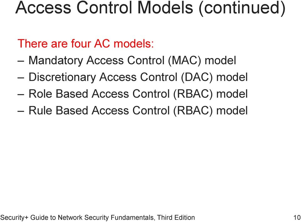 Discretionary Access Control (DAC) model Role Based