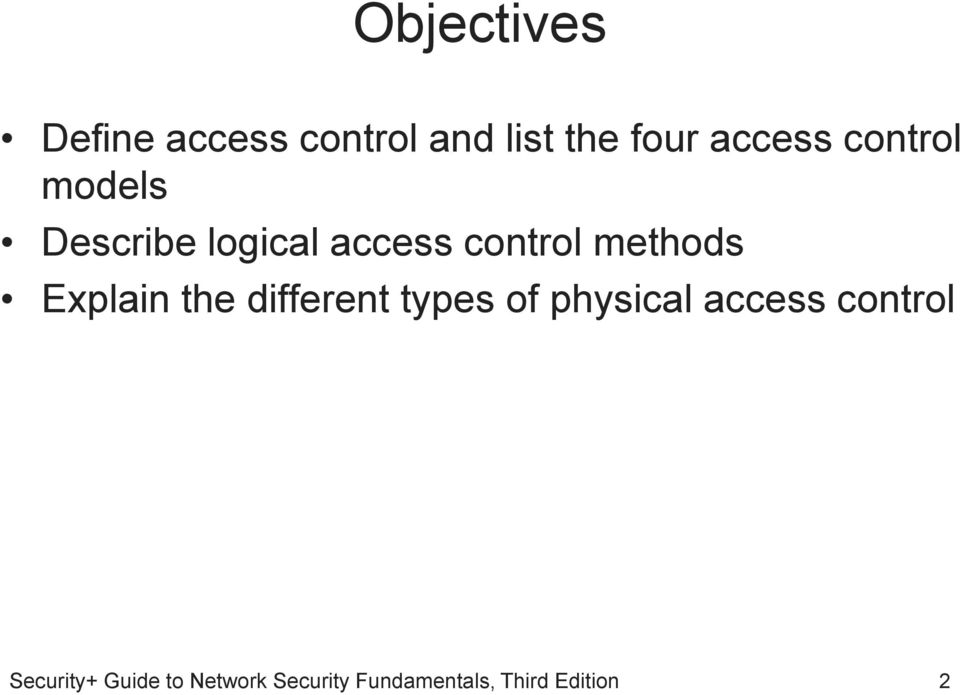 logical access control methods Explain the