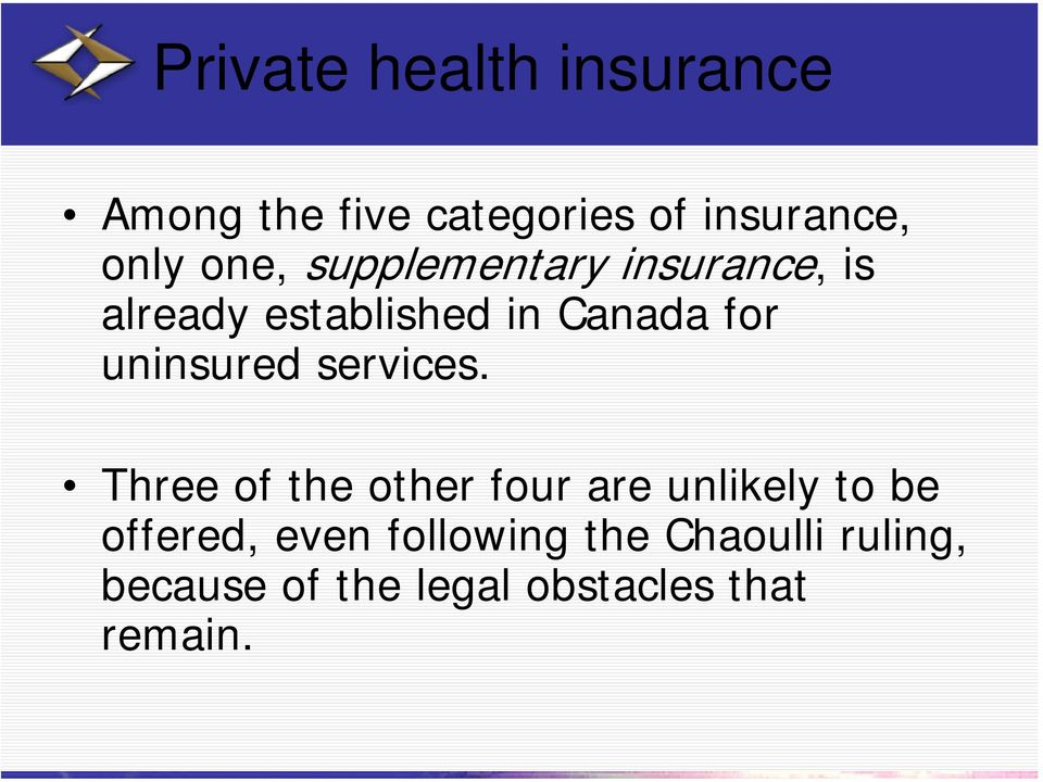 uninsured services.