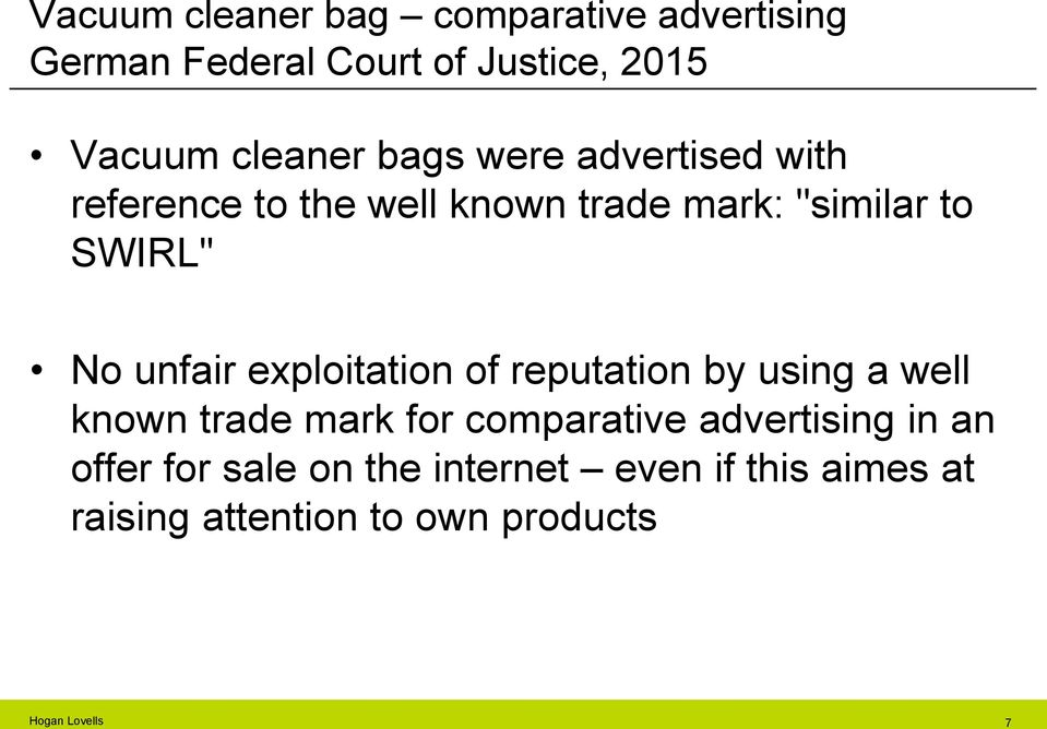 No unfair exploitation of reputation by using a well known trade mark for comparative