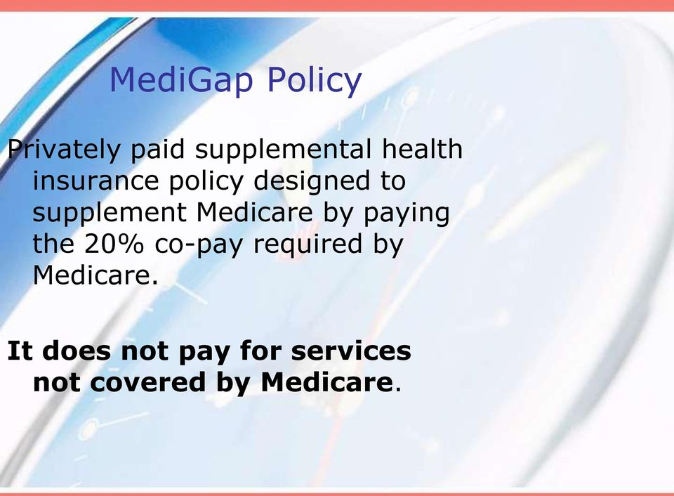 by paying the 20% co-pay required by Medicare.