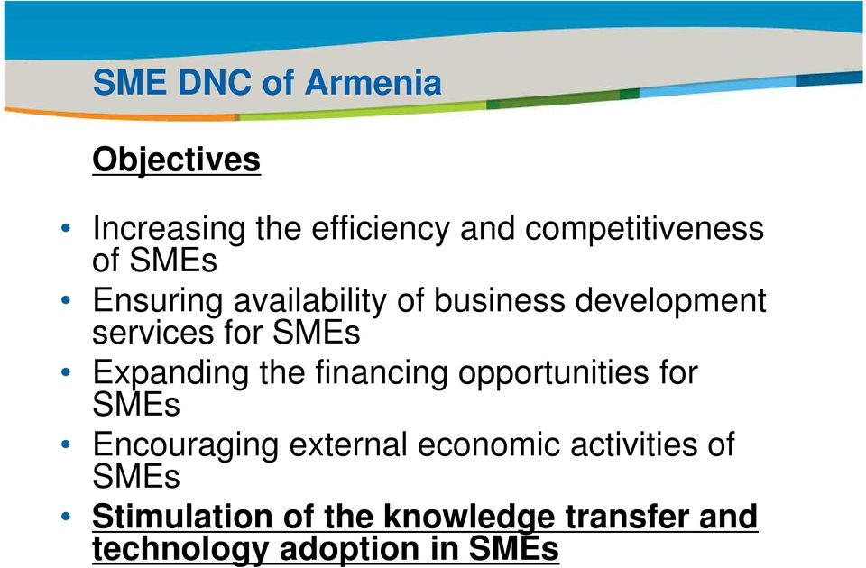 of business development services for SMEs Expanding the financing opportunities for