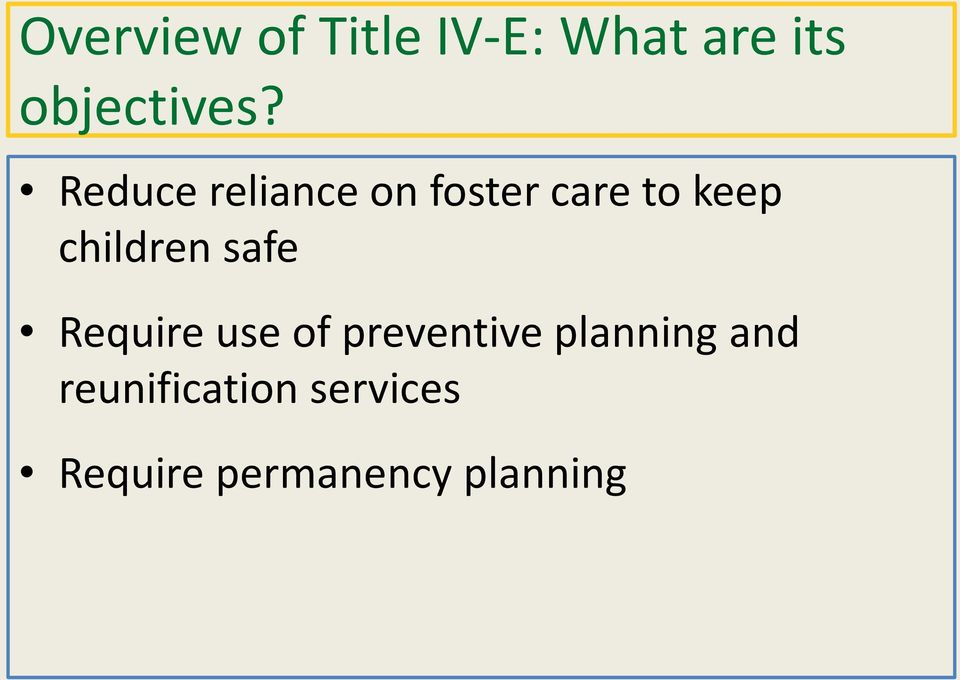 safe Require use of preventive planning and