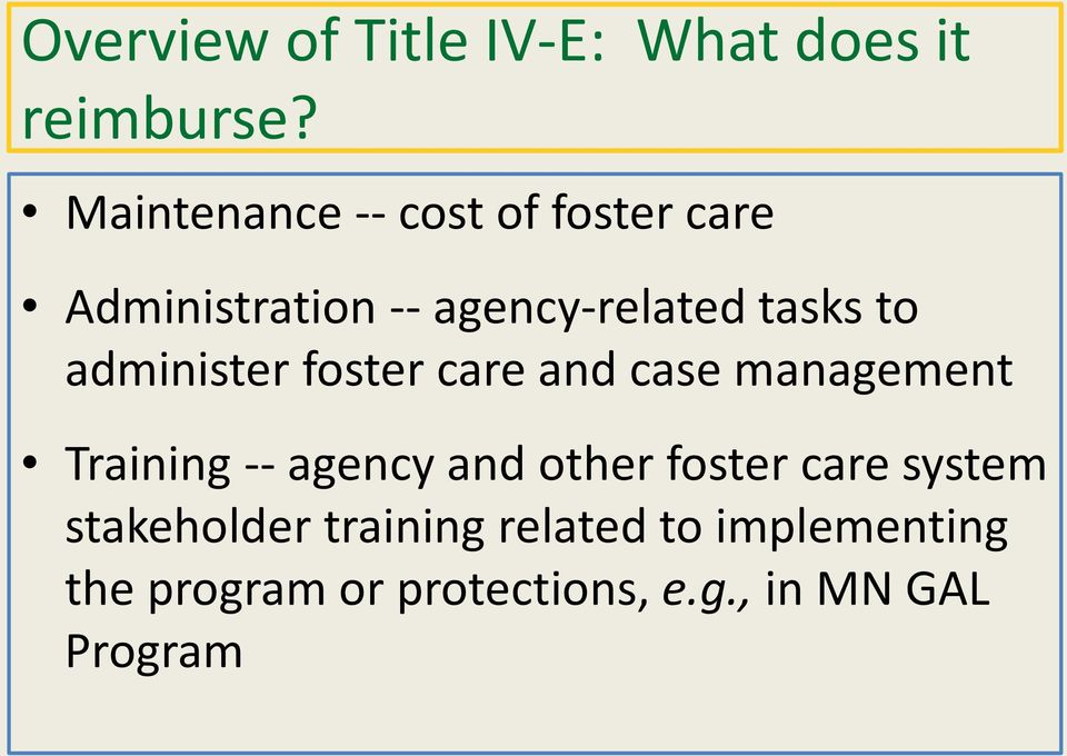 administer foster care and case management Training -- agency and other