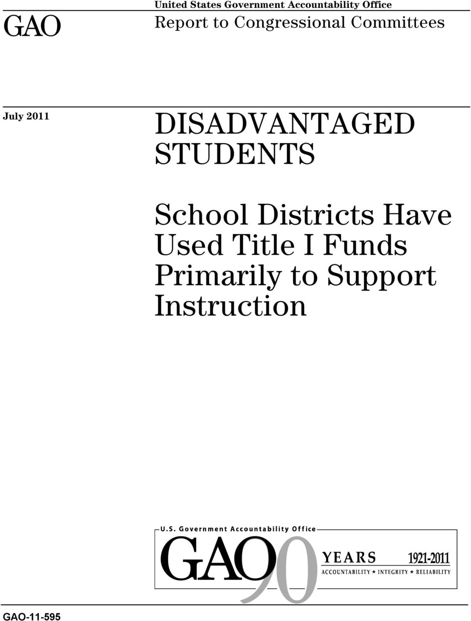 DISADVANTAGED STUDENTS School Districts Have Used