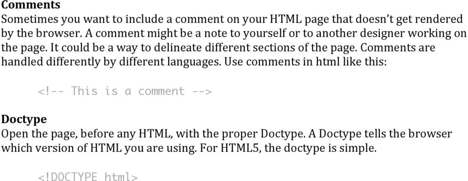 It could be a way to delineate different sections of the page. Comments are handled differently by different languages.