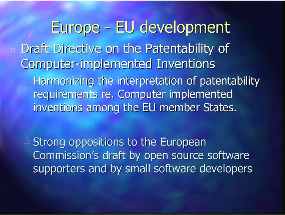 requiremets re. Computer implemeted ivetios amog the EU member States.