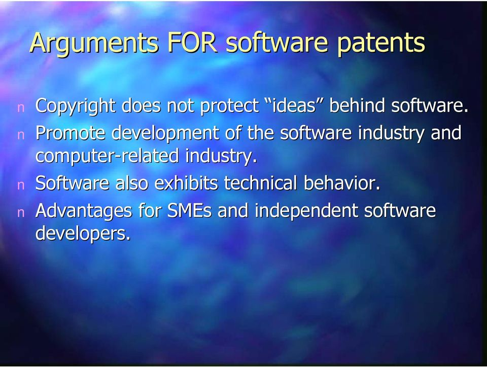 Promote developmet of the software idustry ad