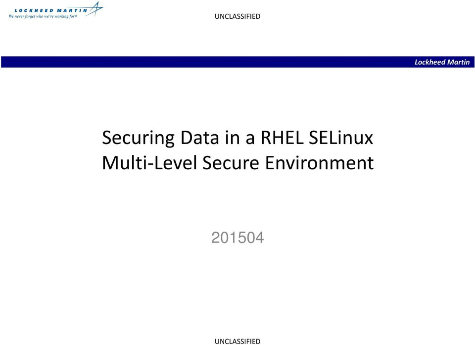 Securing Data in a RHEL SELinux Multi-Level Secure