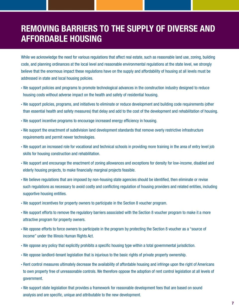 affordability of housing at all levels must be addressed in state and local housing policies.
