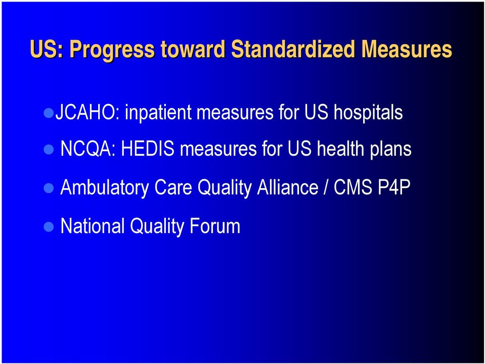 NCQA: HEDIS measures for US health plans