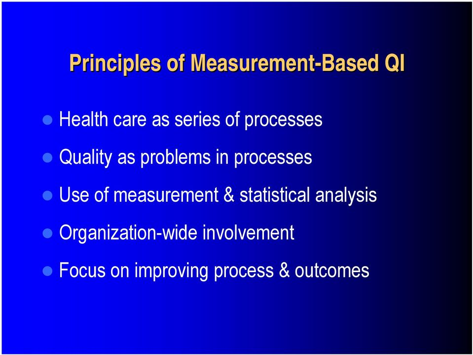 Use of measurement & statistical analysis