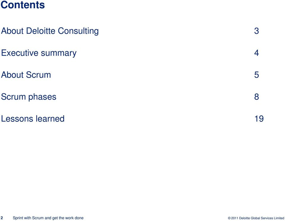 summary 4 About Scrum 5