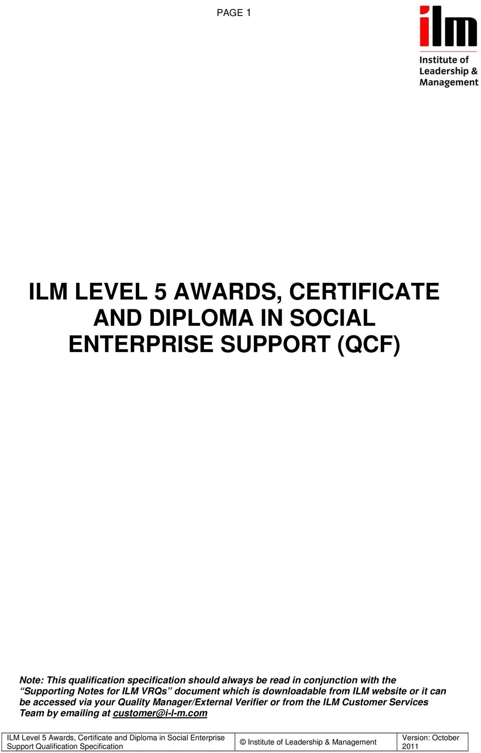 ILM VRQs document which is downloadable from ILM website or it can be accessed via your Quality