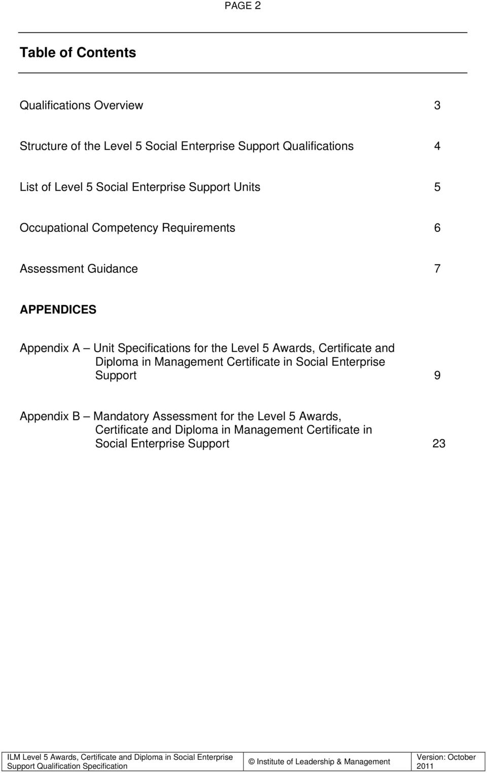 Unit Specifications for the Level 5 Awards, Certificate and Diploma in Management Certificate in Social Enterprise Support 9