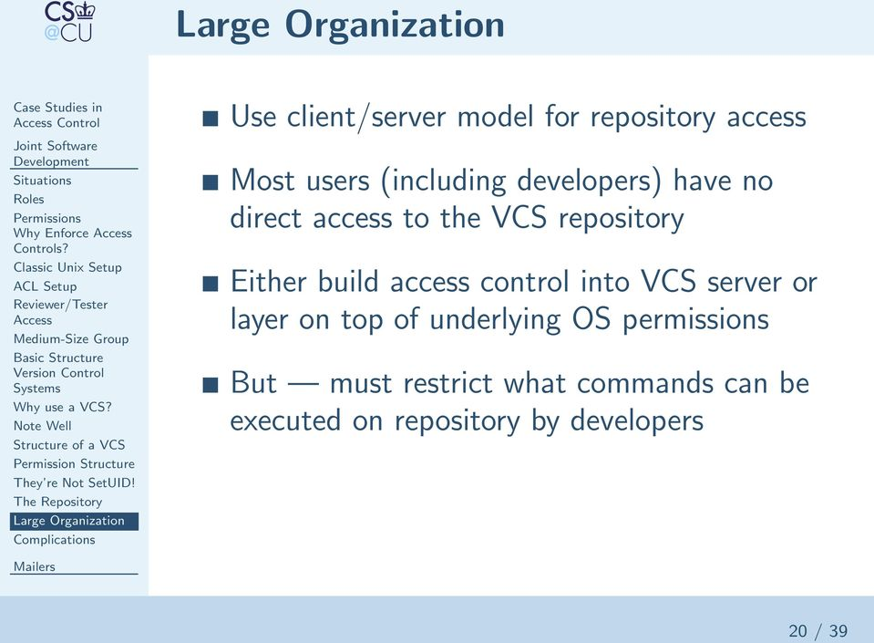 Note Well Structure of a VCS Permission Structure They re Not SetUID!