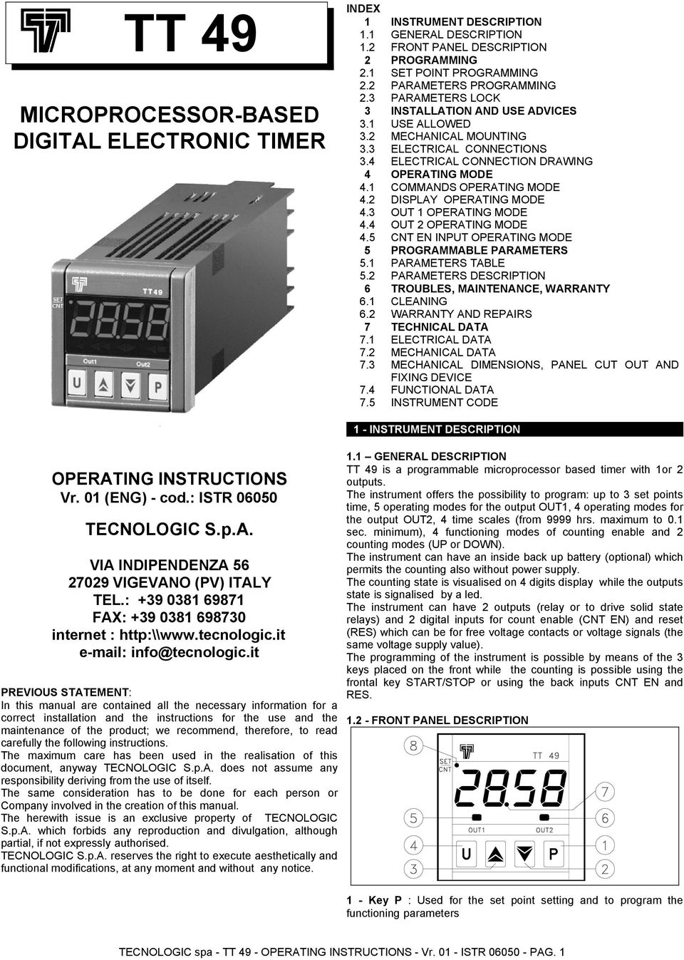 MOUNTING ELECTRICAL CONNECTIONS ELECTRICAL CONNECTION DRAWING OPERATING MODE COMMANDS OPERATING MODE DISPLAY OPERATING MODE OUT OPERATING MODE OUT 2 OPERATING MODE CNT EN INPUT OPERATING MODE