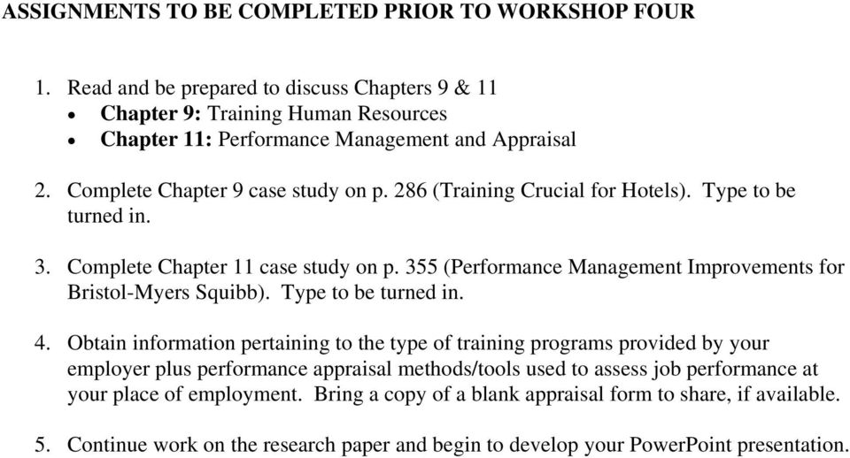 355 (Performance Management Improvements for Bristol-Myers Squibb). Type to be turned in. 4.
