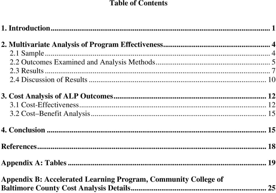 Cost Analysis of ALP Outcomes... 12 3.1 Cost-Effectiveness... 12 3.2 Cost Benefit Analysis... 15 4. Conclusion.