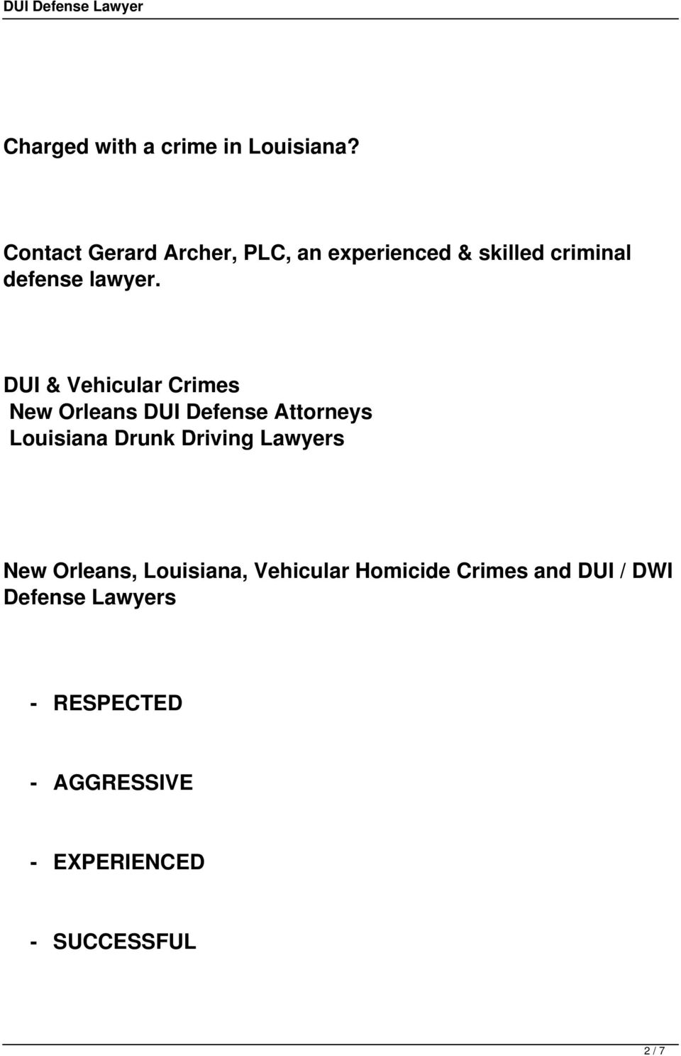 DUI & Vehicular Crimes New Orleans DUI Defense Attorneys Louisiana Drunk Driving