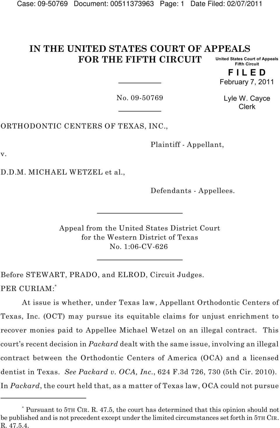Appeal from the United States District Court for the Western District of Texas No. 1:06-CV-626 Before STEWART, PRADO, and ELROD, Circuit Judges.