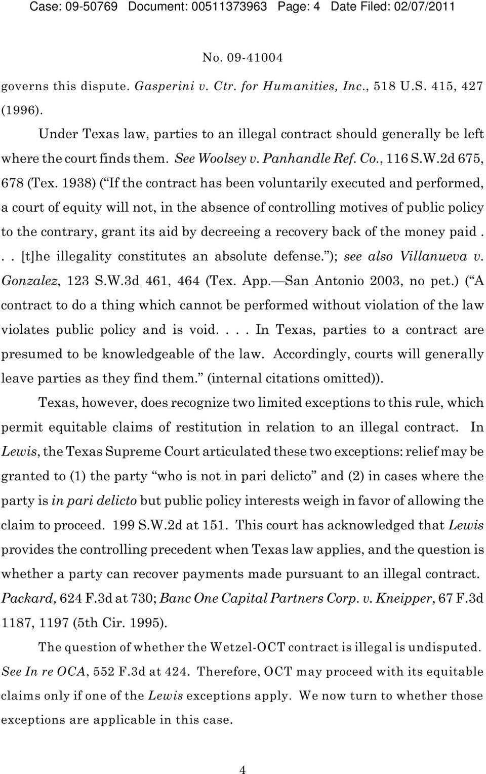 1938) ( If the contract has been voluntarily executed and performed, a court of equity will not, in the absence of controlling motives of public policy to the contrary, grant its aid by decreeing a