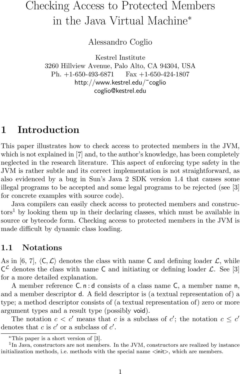 edu 1 Introduction This paper illustrates how to check access to protected members in the JVM, which is not explained in [7] and, to the author s knowledge, has been completely neglected in the