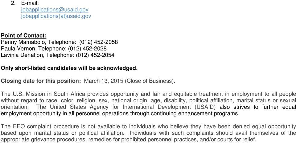 Closing date for this position: March 13, 2015 (Close of Business). The U.S.