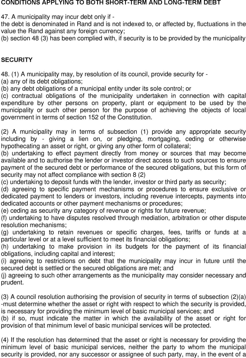 been complied with, if security is to be provided by the municipality SECURITY 48.