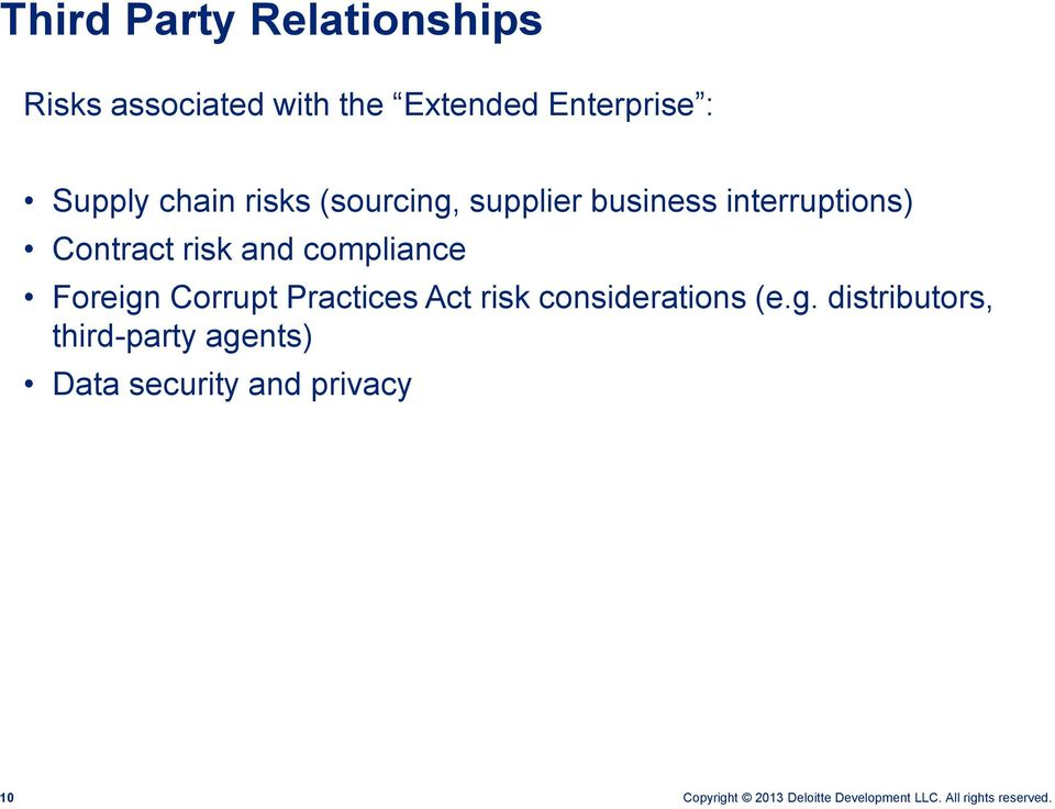 interruptions) Contract risk and compliance Foreign Corrupt Practices