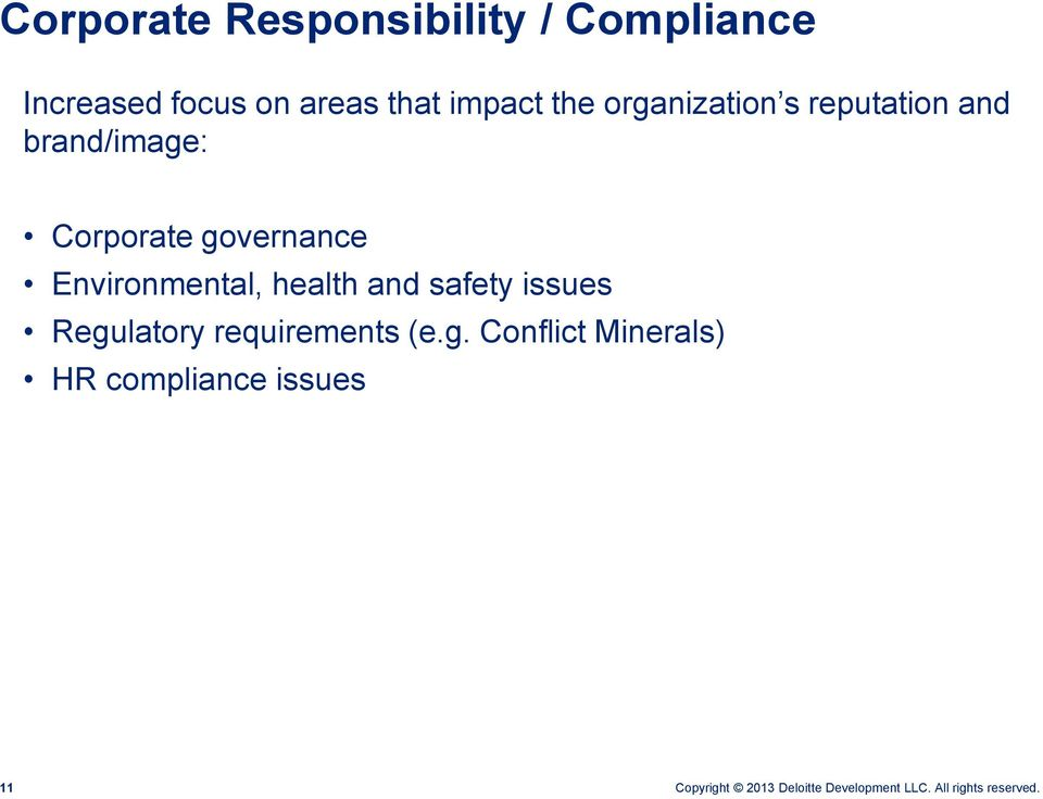Corporate governance Environmental, health and safety issues