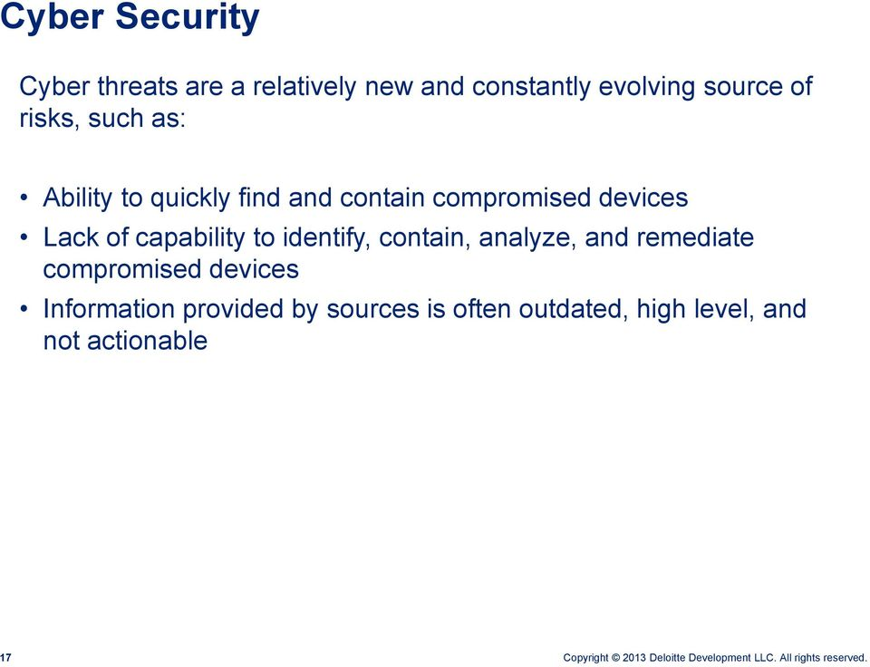 of capability to identify, contain, analyze, and remediate compromised devices