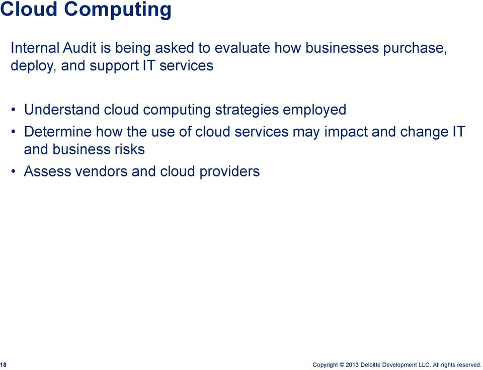 computing strategies employed Determine how the use of cloud services