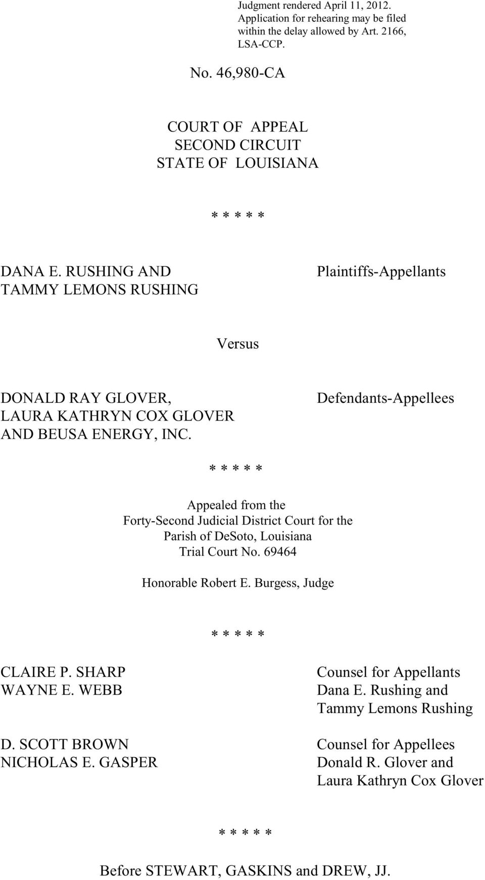RUSHING AND TAMMY LEMONS RUSHING Plaintiffs-Appellants Versus DONALD RAY GLOVER, LAURA KATHRYN COX GLOVER AND BEUSA ENERGY, INC.