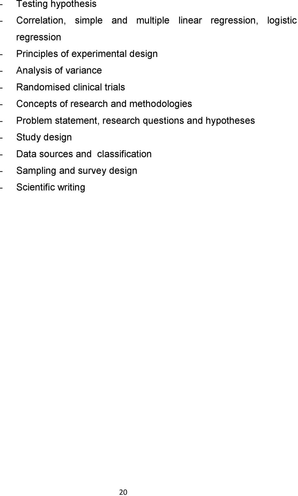 Concepts of research and methodologies - Problem statement, research questions and hypotheses